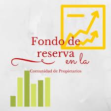 Fondo de reserva. Derrama para fondo de obras