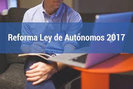El Administrador Fincas y la nueva Ley 6/2017 del Autónomo