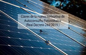 Autoconsumo. Real Decreto de autoconsumo de energía eléctrica 244/2019